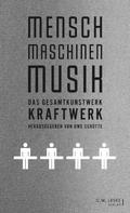 Uwe Schütte: Mensch - Maschinen - Musik