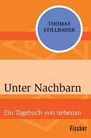 Thomas Stillbauer: Unter Nachbarn ★★★★