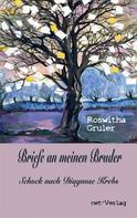 Roswitha Gruler: Briefe an meinen Bruder