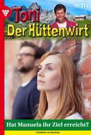 Friederike von Buchner: Toni der Hüttenwirt 311 – Heimatroman