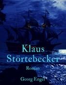 Georg Engel: Klaus Störtebecker