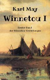 Winnetou I - Erster Band der Winnetou-Erzählungen