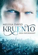 Melissa David: Kruento - Der Informant ★★★★★