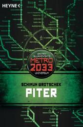 Piter - METRO 2033-Universum-Roman