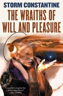 Storm Constantine: The Wraiths of Will and Pleasure ★★