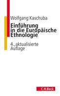 Wolfgang Kaschuba: Einführung in die Europäische Ethnologie