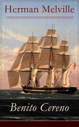 Benito Cereno - Eine Geschichte basiert auf den Memoiren von Captain Amasa Delano