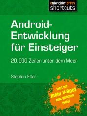 Android-Entwicklung für Einsteiger - 20.000 Zeilen unter dem Meer - 2. erweiterte Auflage