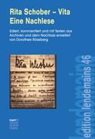 Dorothee Röseberg: Rita Schober - Vita. Eine Nachlese