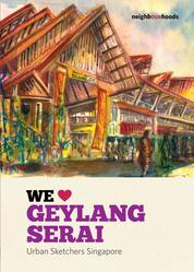 We Love Geylang Serai
