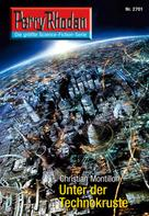 Christian Montillon: Perry Rhodan 2701: Unter der Technokruste ★★★★