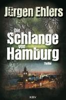 Jürgen Ehlers: Die Schlange von Hamburg ★★★