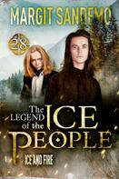Margit Sandemo: The Ice People 28 - Ice and Fire