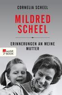 Cornelia Scheel: Mildred Scheel ★★★★