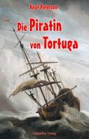 Knut Petersen: Die Piratin von Tortuga