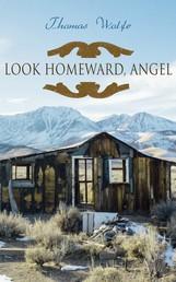 Look Homeward, Angel - Autobiographical Novel