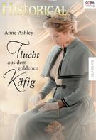 Anne Ashley: Flucht aus dem goldenen Käfig ★★★★