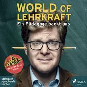 World of Lehrkraft - Ein Pädagoge packt aus