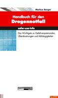 Markus Berger: Handbuch für den Drogennotfall ★★★