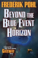 Frederik Pohl: Beyond the Blue Event Horizon