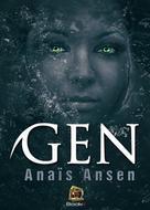 Anaïs Ansen: GEN