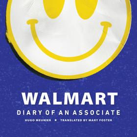Walmart - Diary of An Associate (Unabridged)