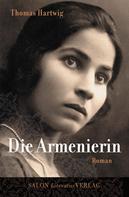 Thomas Hartwig: Die Armenierin
