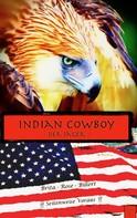 Brita Rose Billert: Indian Cowboy