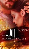 Lisa Skydla: Jill - Sklavin des Dämons
