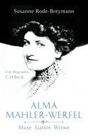 Susanne Rode-Breymann: Alma Mahler-Werfel ★★★★