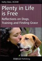 Kathy Sdao: PLENTY IN LIFE IS FREE