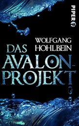 Das Avalon-Projekt - Roman