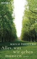 Kazuo Ishiguro: Alles, was wir geben mussten ★★★★