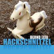 Hackschnitzel (Ungekürzt)