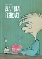 Jochen Zuber: Blah Blah Fishcake