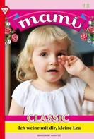 Annette Mansdorf: Mami Classic 18 – Familienroman