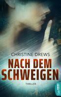 Christine Drews: Nach dem Schweigen ★★★★