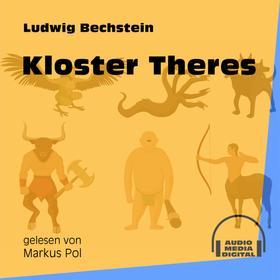 Kloster Theres (Ungekürzt)