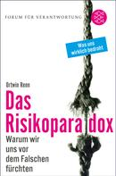 Ortwin Renn: Das Risikoparadox ★★★