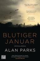Alan Parks: Blutiger Januar ★★★★