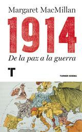 1914 - De la paz a la guerra