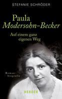 Stefanie Schröder: Paula Modersohn-Becker ★★★★★