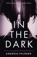 Andreas Pflüger: In the Dark ★★★★