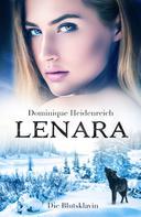 Dominique Heidenreich: Lenara: Die Blutsklavin ★★★★★