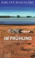 Karl Ove Knausgård: Im Frühling ★★★★★