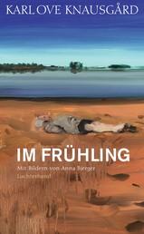 Im Frühling - Mit Bildern von Anna Bjerger