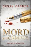 Susan Carner: Mord am Campus
