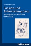 Manfred Köhnlein: Passion und Auferstehung Jesu ★★★★★