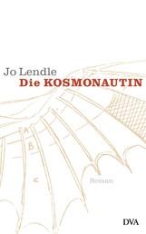 Die Kosmonautin - Roman