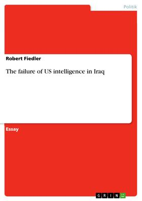 The failure of US intelligence in Iraq